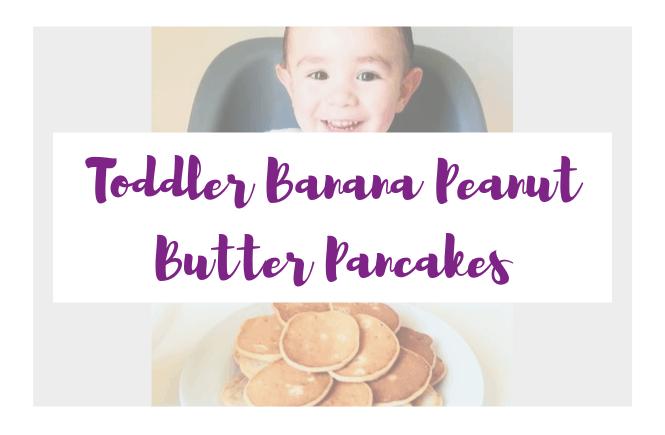 Toddler Banana Peanut Butter Pancakes